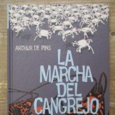 Cómics: MARCHA DEL CANGREJO III - LA REVOLUCION DE LOS CANGREJOS - ARTHUR DE PINS - TAPA DURA. Lote 177936004