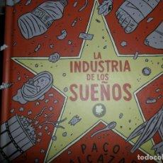 Cómics: LA INDUSTRIA DE LOS SUEÑOS, PACO ALCÁZAR, ED. ¡CARAMBA!. Lote 177937349