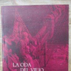 Cómics: LA ODA DEL VIEJO MARINERO SAMUEL TAYLOR - ILUSTRACIONES DE GUSTAVE DORÉ. Lote 177940748