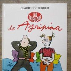 Cómics: LAS TRIFULCAS DE AGRIPINA - CLAIRE BRETÉCHER - TAPA DURA. Lote 177942217