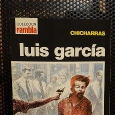Cómics: COMIC - CHICHARRAS - LUIS GARCIA - COLECCION RAMBLA Nº 4. Lote 178139887