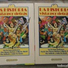 Cómics: LA HISTORIA VISTA POR DETRAS - COLECCION COMPLETA - 2 TOMOS - 42 FASCICULOS - BRUGUERA. Lote 178217925