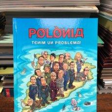 Cómics: POLÒNIA: TENIM UN PROBLEMA! - COLUMNA EDICIONES. Lote 178392783