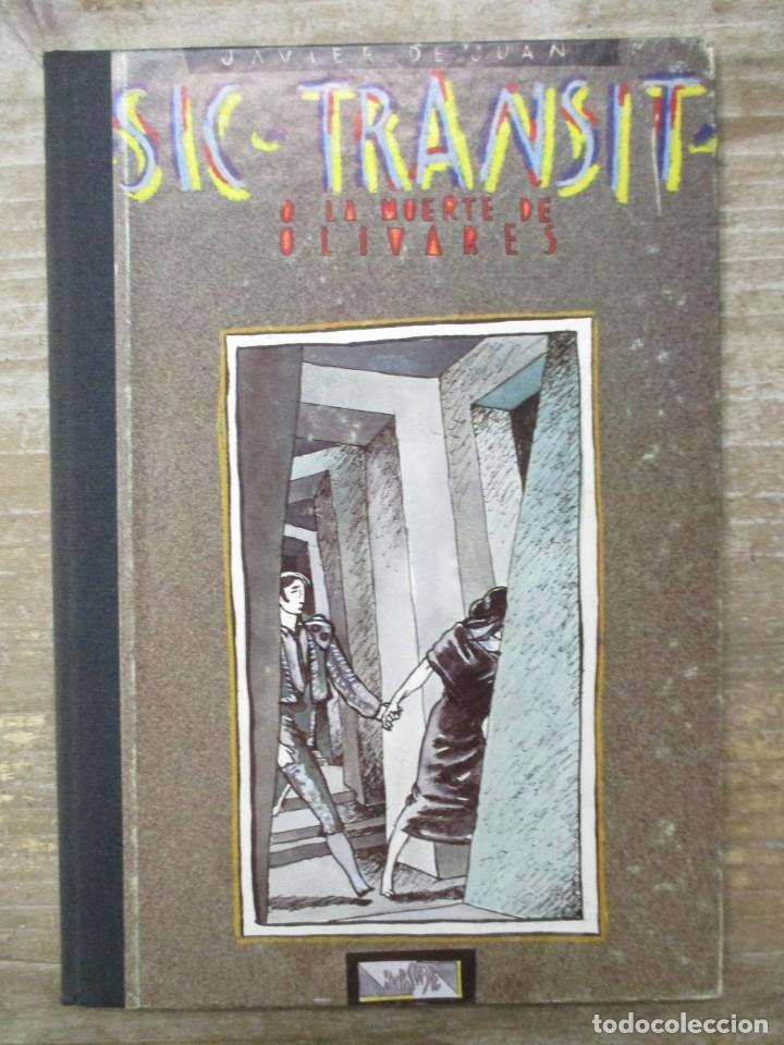 SIC TRANSIT O LA MUERTE DE OLIVARES - JAVIER DE JUAN - ARREBATO EDITORIAL - COL. IMPOSIBLE Nº 5 (Tebeos y Comics - Comics otras Editoriales Actuales)