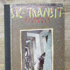 Cómics: SIC TRANSIT O LA MUERTE DE OLIVARES - JAVIER DE JUAN - ARREBATO EDITORIAL - COL. IMPOSIBLE Nº 5. Lote 178656182
