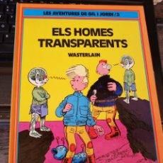 Cómics: ELS HOMES TRANSPARENTS - WASTERLAIN (ED. BARCANOVA 1991 TAPA DURA) LES AVENTURES DE GIL I JORDI /3. Lote 178778956