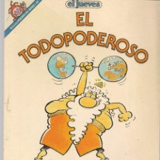 Cómics: EL JUEVES. PENDONES DEL HUMOR. Nº 58. EL TODOPODEROSO. J.L. MARTÍN. (P/B1). Lote 178893047