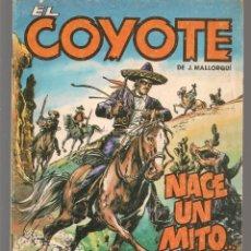 Cómics: EL COYOTE. Nº 1. J. MALLORQUÍ. FORUM, 1983. (C/A52). Lote 178953988
