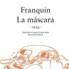 Cómics: FRANQUIN COLECCIONISTA: LA MÁSCARA 1954 - SPIROU -DIBBUKS. Lote 179066965