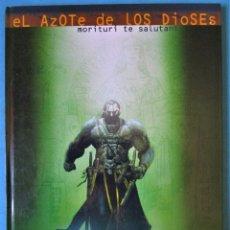 Cómics: EL AZOTE DE LOS DIOSES 1 MORITURI TE SALUTANT (MANGIN) EDITA 'DEVIR' TAPA DURA ''MUY BUEN ESTADO''. Lote 179071482