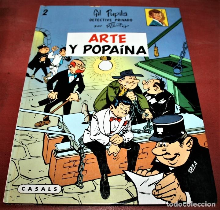 GIL PUPILA - ARTE Y POPAÍNA - MILLIEUX - ED.CASALS - 1987 (Tebeos y Comics - Comics otras Editoriales Actuales)