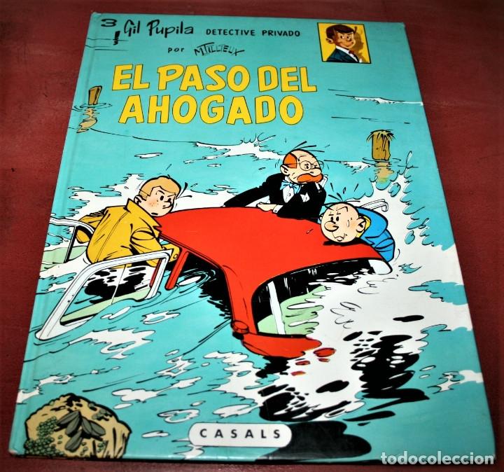 GIL PUPILA - EL PASO DEL AHOGADO - MILLIEUX - ED.CASALS - 1987 (Tebeos y Comics - Comics otras Editoriales Actuales)