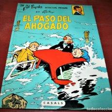 Cómics: GIL PUPILA - EL PASO DEL AHOGADO - MILLIEUX - ED.CASALS - 1987. Lote 179077070