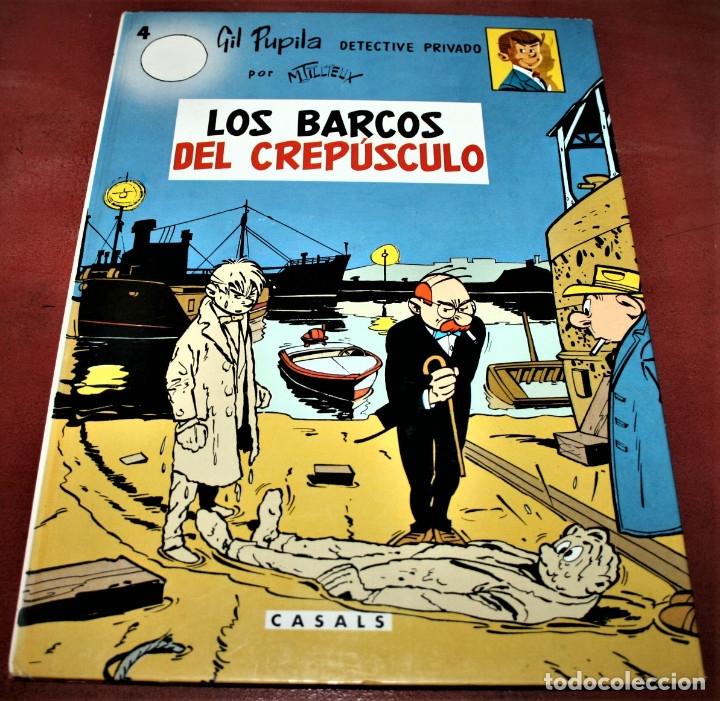 GIL PUPILA - LOS BARCOS DEL CREPÚSCULO - MILLIEUX - ED.CASALS - 1987 (Tebeos y Comics - Comics otras Editoriales Actuales)
