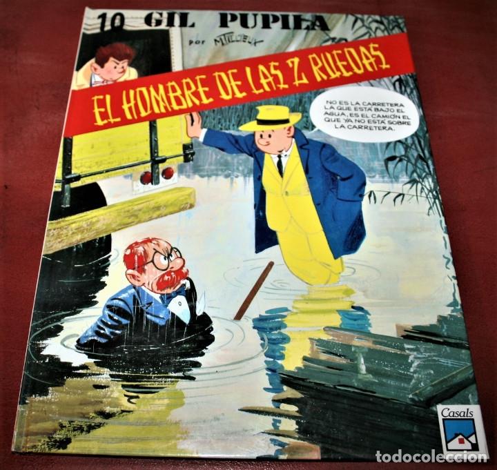 GIL PUPILA - EL HOMBRE DE LAS DOS RUEDAS - MILLIEUX - ED.CASALS - 1991 (Tebeos y Comics - Comics otras Editoriales Actuales)