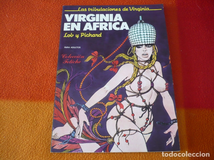 Cómics: VIRGINIA EN AFRICA LAS TRIBULACIONES DE VIRGINIA ( LOB PICHARD ) ¡BUEN ESTADO! FETICHE EROTICO - Foto 1 - 179128026