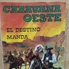 Comics: CARAVANA OESTE - EL DESTINO MANDA - ED. VILMAR. Lote 179137386