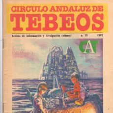 Cómics: CIRCULO ANDALUZ DE TEBEOS. REVISTA DE INFORMACION Y DIVULGACION CULTURAL. Nº 13. AÑO 1992. Lote 179381177
