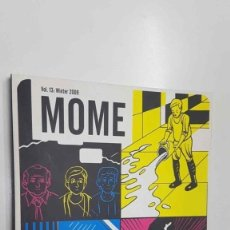 Cómics: FANTAGRAPHICS BOOKS: MOME VOL. 13, WINTER 2009. CONTENTS: THE PERIL OF PEER PRESSURE POINT, HUNT.... Lote 179395891