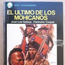Cómics: EL ÚLTIMO DE LOS MOHICANOS - SERIE COLECCIONISTAS - JOSE LUIS SALINAS Y FENIMORE COOPER - JMV. Lote 179530031