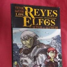 Cómics: LOS REYES ELFOS: EL SEÑOR DE ALFHEIM. VICTOR SANTOS. DUDE GOLD. Lote 179556493