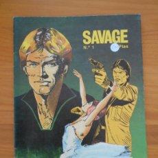 Cómics: SAVAGE Nº 1 (X). Lote 179833160