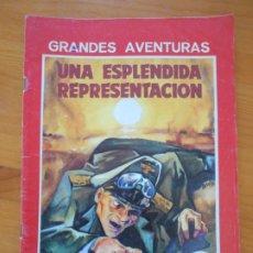 Cómics: GRANDES AVENTURAS Nº 6 - UNA ESPLENDIDA REPRESENTACION - GTS GRUPO EDITORIAL (X). Lote 179944597
