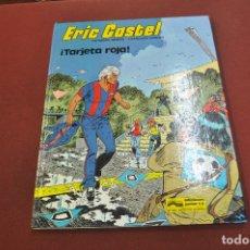 Cómics: ERIC CASTEL - ¡ TARJETA ROJA ! - EDICIONS JUNIOR - COF. Lote 179949586