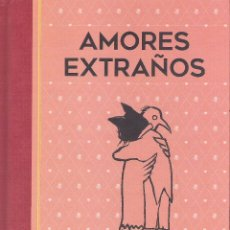 Cómics: AMORES EXTRAÑOS. Lote 179953655