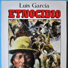 Cómics: ETNOCIDIO - LUIS GARCÍA - PAPEL VIVO Nº 5 - 2ª EDICIÓN - EDICIONES DE LA TORRE 1987. Lote 179958911