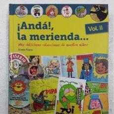 Cómics: ¡ANDA!, LA MERIENDA... 2. MÁS DELICIOSAS COLECCIONES DE NUESTRA NIÑEZ - VICENTE PIZARRO - DIABOLO. Lote 180100765