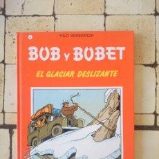 Cómics: BOB Y BOBET N 4- EL GLACIAR DESLIZANTE - WILLY VANDERSTEEN. Lote 180102056