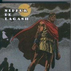 Cómics: NIPPUR DE LAGASH VOLUMEN 04. Lote 56581251