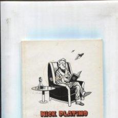 Cómics: LOS INEDITOS DE EL JUEVES: NICK PLATINO. Lote 180146907