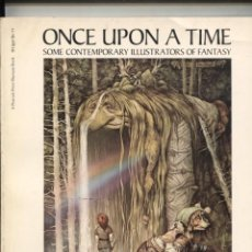 Cómics: ONCE UPON A TIME: SOME CONTEMPORARY ILLUSTRATORS OF FANTASY. Lote 180185017