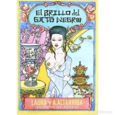 Cómics: CÓMICS. EL BRILLO DEL GATO NEGRO - LAURA/A. ALTARRIBA (CARTONÉ) DESCATALOGADO!!! OFERTA!!!. Lote 180242635