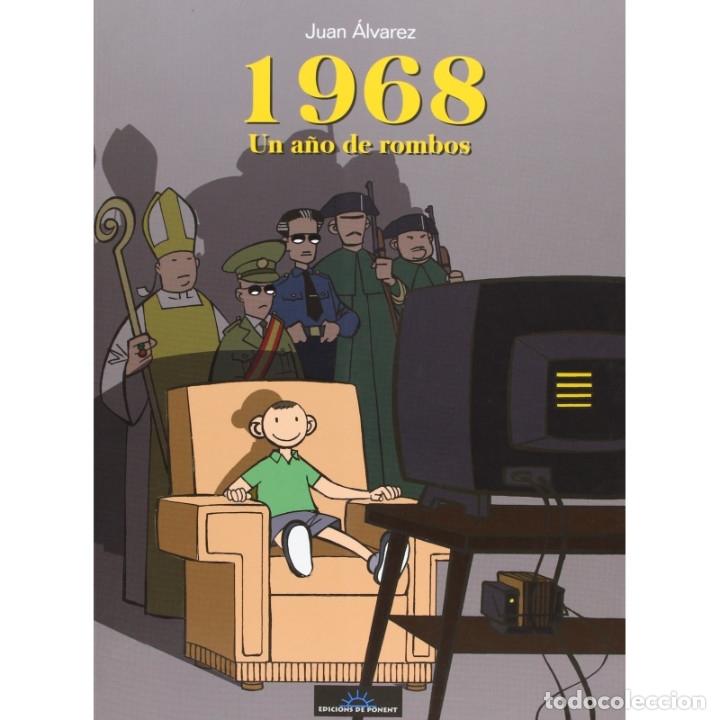 CÓMICS. 1968. UN AÑO DE ROMBOS - JUAN ÁLVAREZ DESCATALOGADO!!! OFERTA!!! (Tebeos y Comics - Comics otras Editoriales Actuales)