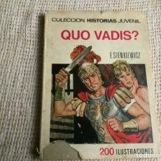 Cómics: COLECCION HISTORIAS JUVENIL Nº 10 QUO VADIS / E. SIENKIEWICZ -ED. BRUGUERA 1ª EDICION 1968. Lote 180349135