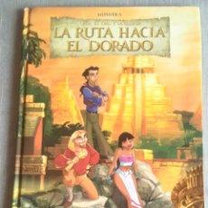 Cómics: LA RUTA HACIA EL DORADO MUNUERA 2000. Lote 180479797