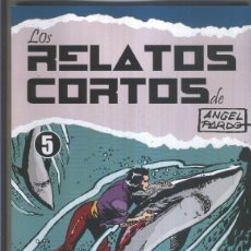 Cómics: LOS ARCHIVOS DE EL BOLETIN: LOS RELATOS CORTOS DE ANGEL PARDO NUMERO 05. Lote 180829841