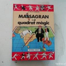 Cómics: MASSAGRAN I EL QUADRAT MÀGIC - R FOLCH I CAMARASA - EDITORIAL CASALS. Lote 180913443