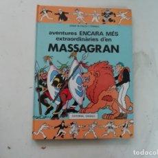 Cómics: AVENTURES ENCARA MÉS EXTRAORDINÀRIES D'EN MASSAGRAN - JOSEP M FOLCH I TORRES - EDITORIAL CASALS. Lote 180914838