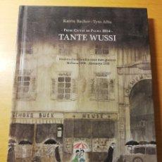 Cómics: TANTE WUSSI. HISTÒRIA D'UNA FAMÍLIA ENTRE DUES GUERRES: MALLORCA 1936 - ALEMANYA 1939 (K. BACHER). Lote 181143562