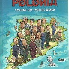 Cómics: POLONIA TENIM UN PROBLEMA COLUMNA 513GR. Lote 181154915