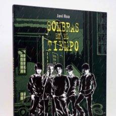 Cómics: SOLYSOMBRA 73. SOMBRAS EN EL TIEMPO (JAVI ROA) DE PONENT, 2015. OFRT ANTES 20E. Lote 181187117