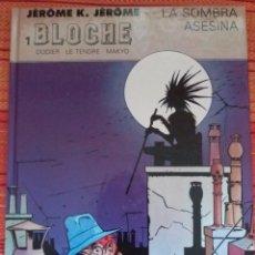 Cómics: JEROME K. JEROME BLOCHE - LA SOMBRA ASESINA (Nº1). Lote 57832110