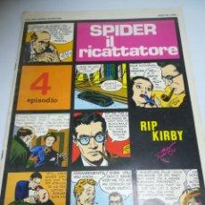 Cómics: TEBEO. SPIDER IL RICATTATORE. SERIE RIP KIRBY. 4 EPISODIO. COLLANA GRANDI AVVENTURE. 1971. Lote 181444082