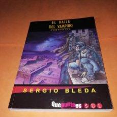 Cómics: EL BAILE DEL VAMPIRO. COMPENDIO.SERGIO BLEDA .EDITORIAL EL TORRES. 2001. BUEN ESTADO.. Lote 181491973