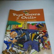 Cómics: PEPE GOTERA Y OTILIO. CHAPUZAS A DOMICILIO. EDICIONES B. F.IBAÑEZ. Lote 181556755