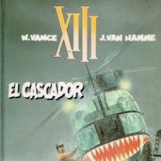 Cómics: XIII. EL CASCADOR.ORIGINAL FRANCÉS.(PROCEDE BIBLIOTECA). Lote 181594477